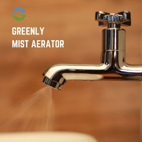 GREENLY MIST AERATOR WATER SAVE TAP