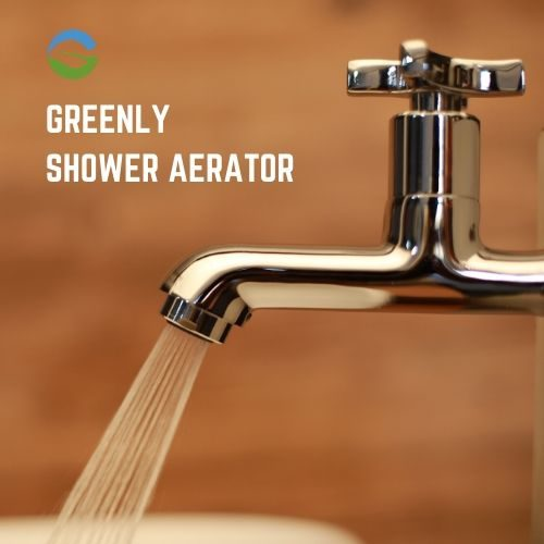 GREENLY SHOWER AERATOR IN INDIA